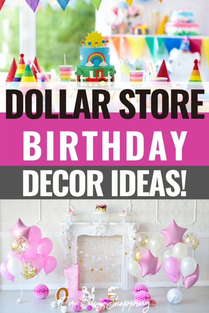 pin showing the dollar store birthday party decor ideas with title in the middle.