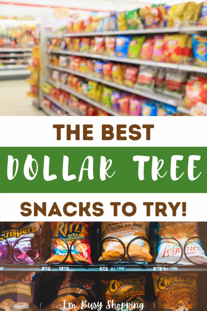 best dollar tree snacks