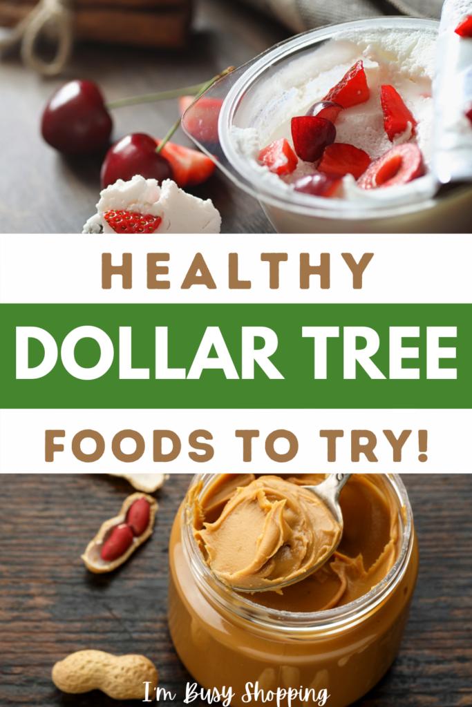 healthy dollar tree foods