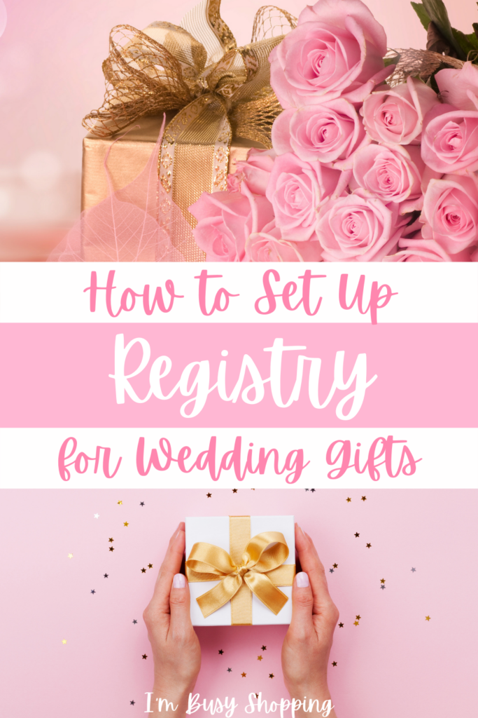 Pin showing the question how to set up registry for wedding gifts