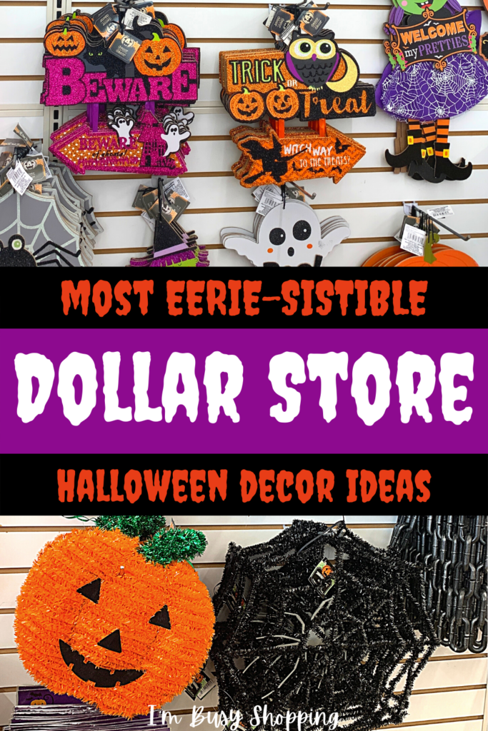 Pin showing the title Most Eerie-sistible Dollar Store Halloween Decor Ideas
